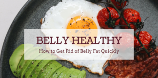 how to get rid of belly fat quickly