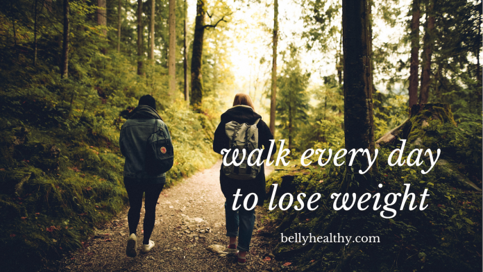 walk every day to lose weight